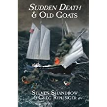Sudden Death and Old Goats