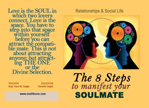 The 8 Steps to Manifest Your Soulmate: Illustrated pdf epub