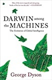 img - for Darwin among the Machines: The Evolution of Global Intelligence book / textbook / text book