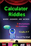 90 Calculator Riddles: Where Answers Are Words (Sixth Grade Enrichment Series)