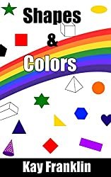 Interactive Kids Book: Learning Shapes & Colors: Educational Book For Ages 3 - 5 (US Edition)