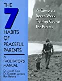 The Seven Habits of Peaceful Parents, Joseph Cress and Elizabeth Lonning, 0893905127