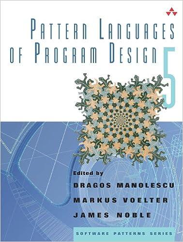 Pattern Languages of Program Design 5: (Software Patterns)