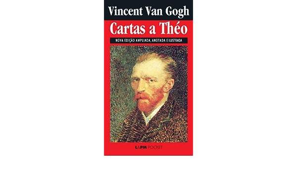 Cartas a Theo (Portuguese Edition) eBook: Van Gogh, Pierre ...