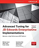 Advanced Tuning for Oracle Enterprise One Implementations, Jacot, Michael and Jacot, Allen, 0071798544