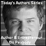 Today's Authors Series: Entrepreneur Bo Peabody | Bo Peabody