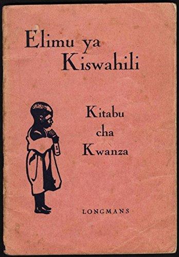 Elimu ya Kiswahili - Kitabu cha Kwanza Swahili : Swahili Readers Book 1, E G & R A Snoxall Morris