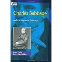 By Bruce Collier Charles Babbage: And the Engines of Perfection (Oxford Portraits in Science) [Hardcover]