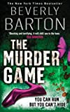Front cover for the book The Murder Game by Beverly Barton