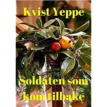 Soldaten som kom tilbake (Norwegian Edition)