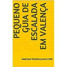 Pequeno Guia de Escalada em Valença (Portuguese Edition)