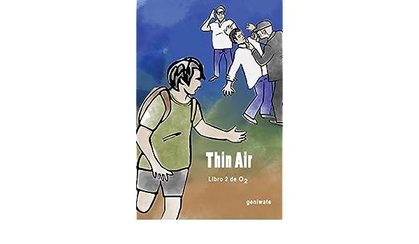 Thin Air (Oxygen) (Volume 2): geniwate: 9781987446654 ...