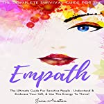 Empath: The Complete Survival Guide for the Empath | Jane Aniston