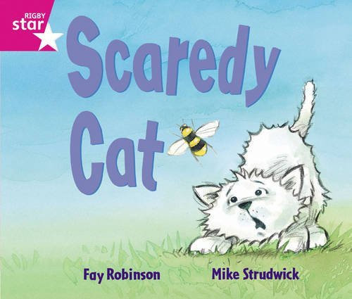 Rigby Star Guided: Reception/P1 Pink Level: Scaredy Cat by Fay Robinson (2007-04-27) ()