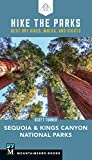 Search : Hike the Parks Sequoia-Kings Canyon National Parks: Best Day Hikes, Walks, and Sights