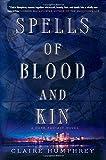 Spells of Blood and Kin: A Dark Fantasy