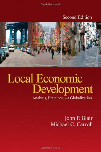 Local Economic Development: Analysis, Practices, and Globalization by John P. Blair (2008-07-03)