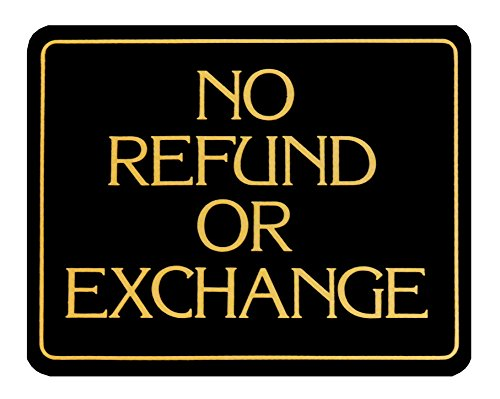- No Refund Or Exchange ~ Business Sign ~ Retail Store Policy Sign