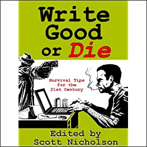 Write Good or Die Kindle Edition
