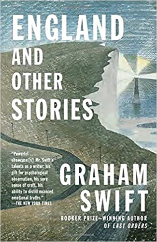England and other stories vintage international graham swift england and other stories vintage international graham swift 9781101872383 amazon books fandeluxe Gallery