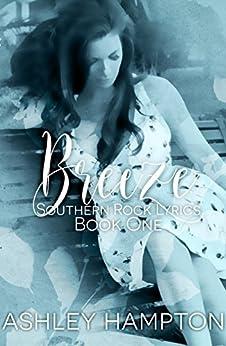 Breeze (Southern Rock Lyrics Series Book 1) by [Hampton, Ashley]