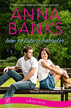 How To Lose A Bachelor by [Banks, Anna]