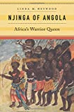 img - for Njinga of Angola: Africa s Warrior Queen book / textbook / text book