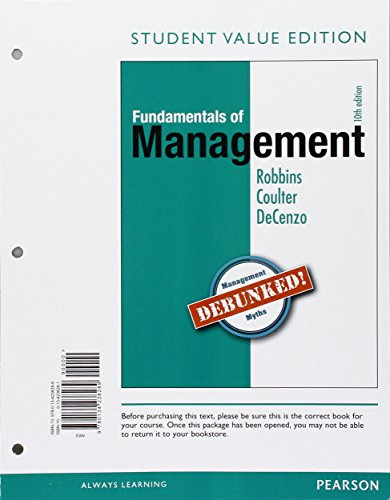 Fundamentals of Management: Essential Concepts and Applications, Student Value Edition (10th Edition) - Standalone book