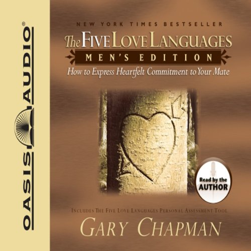 The Five Love Languages: Men's Edition: How to Express Heartfelt Commitment to Your Mate Audiobook [Free Download by Trial] thumbnail