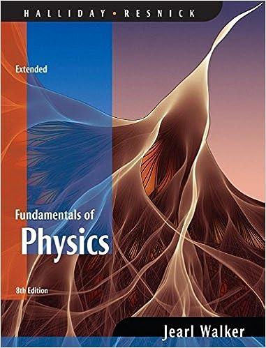 Fundamentals of physics halliday 8th edition.