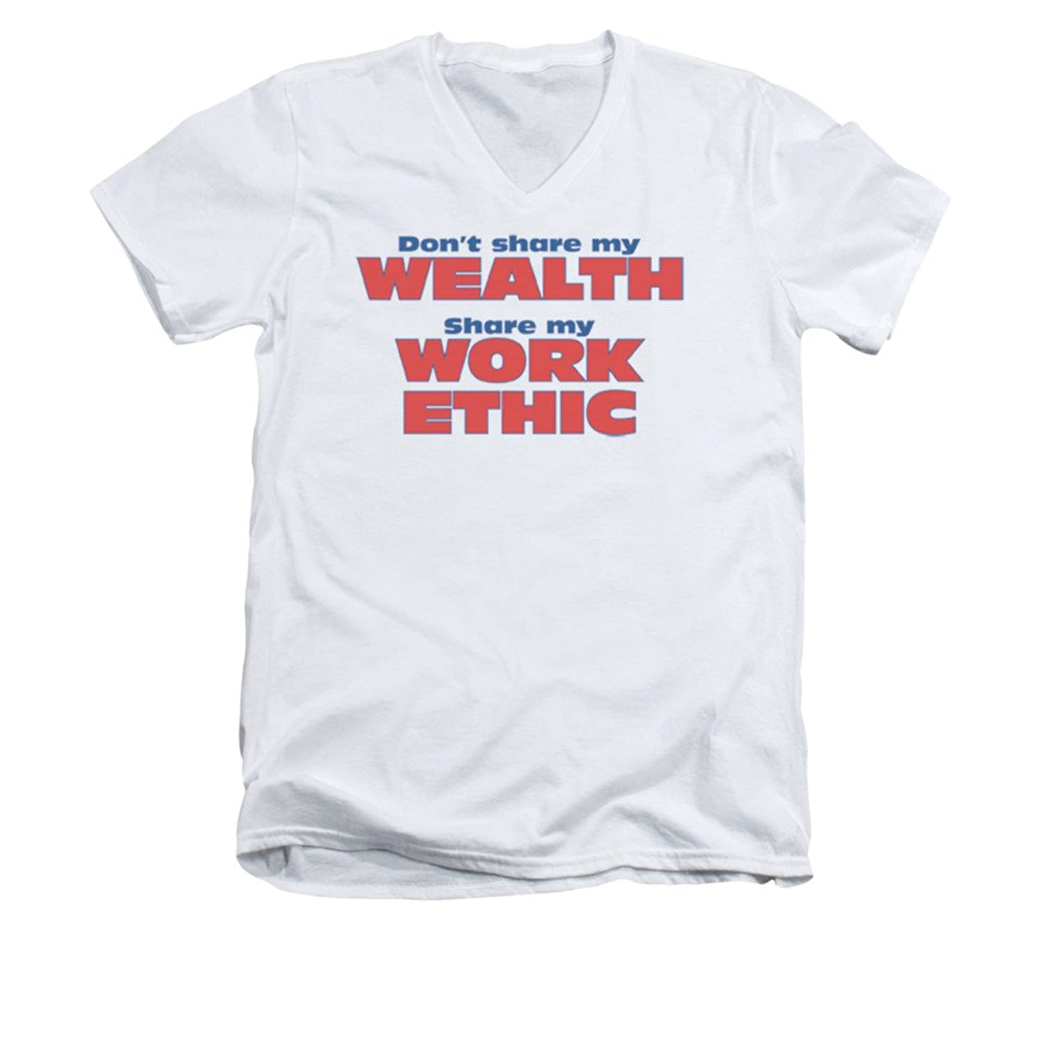 don t share my wealth share my work ethic life career saying adult don t share my wealth share my work ethic life career saying adult vneck t