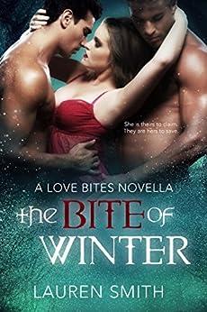 The Bite of Winter (Love Bites Book 1) by [Smith, Lauren]