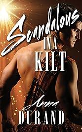 Scandalous in a Kilt (Hot Scots Book 3)