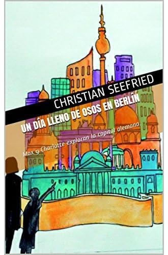 Un Día Lleno De Osos En Berlín: Max Y Charlotte Exploran La Capital Alemana.