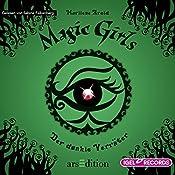 Der dunkle Verräter (Magic Girls 9) | Marliese Arold