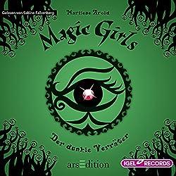 Der dunkle Verräter (Magic Girls 9)