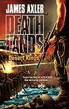 Desert Kings, James Axler, 037362591X