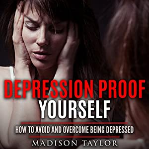 Depression Proof Yourself Audiobook