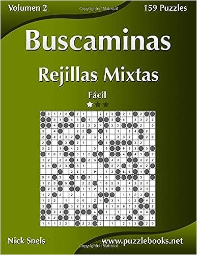 Buscaminas Rejillas Mixtas - Fácil - Volumen 2 - 159 Puzzles: Volume 2