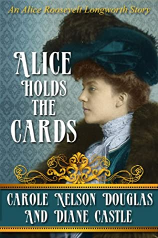 book cover of Alice Holds The Cards