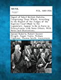 Digest of Select British Statutes, Comprising Those Which, According to the Report of the Judges of the Supreme Court Made to the Legislature, Appear, Samuel Roberts and Robert Emmet Wright, 1287346197