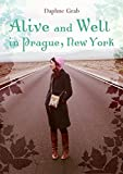 Front cover for the book Alive and Well in Prague, New York by Daphne Grab