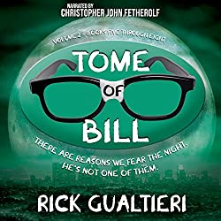 The Tome of Bill Series: Books 5-8