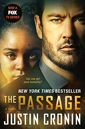 The Passage: A Novel (Book One of The Passage Trilogy) by [Cronin, Justin]
