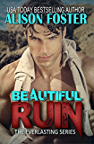 Beautiful Ruin (New & Expanded 2016 Edition) (Everlasting Series)