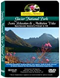 Serenity Moments: Glacier National Park Scenic Relaxation DVD