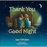 Thank You and Good Night (Jon Gordon)