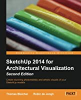 SketchUp 2014 for Architectural Visualization Front Cover