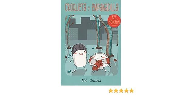 Croqueta y Empanadilla: Ana Oncina: 9788415724612: Amazon ...