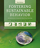 Fostering Sustainable Behavior: An Introduction to Community-Based Social Marketing